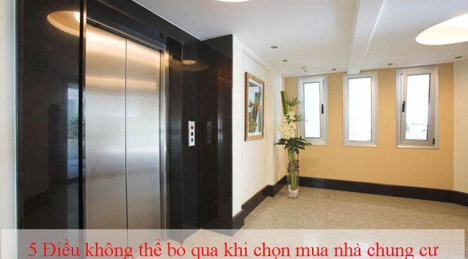 5 Điều không thể bỏ qua khi chọn mua nhà chung c�...